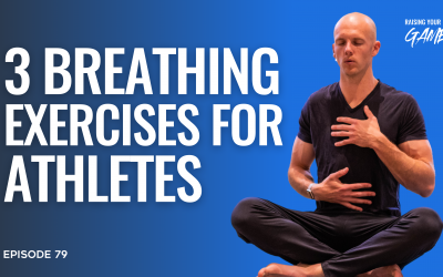 #79 – 3 Breathing Exercises for Athletes