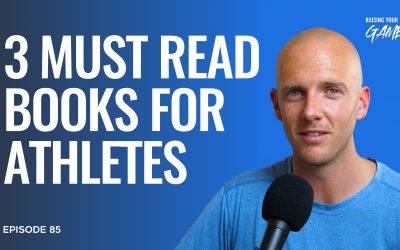 #85 – 3 Must Read Books for Athletes