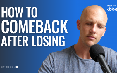#83 – How to Come Back after Losing