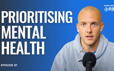 #87 – Prioritising Mental Health & Viewing it like Physical Health